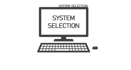 We offer system selection, advice and guidance